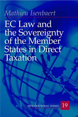 EC Law and the Sovereignty of the Member States in Direct Taxation PDF
