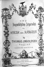 The Ingoldsby Legends ... Second edition. First series. With illustrations by George Cruikshank and John Leech