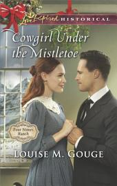 Cowgirl Under the Mistletoe