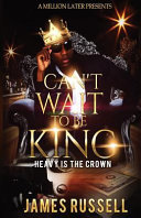 Can t Wait to Be King PDF
