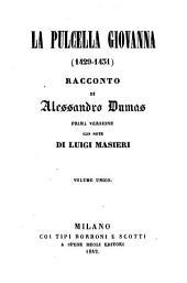 La pulcella Giovanna, Prima versione
