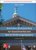 ISE Essentials of Accounting for Governmental and Not for Profit Organizations