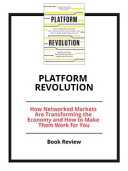 Platform Revolution  How Networked Markets Are Transforming the Economy and How to Make Them Work for You PDF