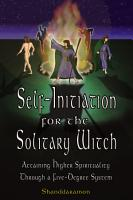 Self Initiation for the Solitary Witch PDF