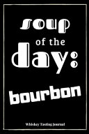 Soup Of The Day Bourbon Book PDF