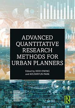 Advanced Quantitative Research Methods for Urban Planners PDF