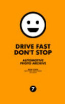Drive Fast Don't Stop - Book 7: New York Auto Show