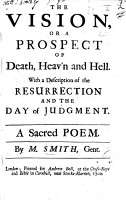 The Vision  Or  a Prospect of Death  Heav n and Hell     A Sacred Poem PDF