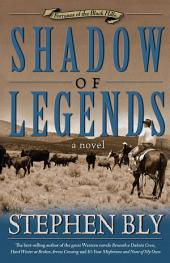 Shadow of Legends (Fortunes of the Black Hills, Book 2)