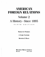 American Foreign Relations  A history since 1895 PDF