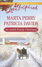 An Amish Family Christmas: Heart of Christmas\A Plain Holiday