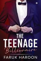 The Teenage Billionaire PDF