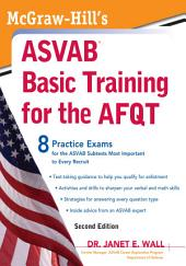 McGraw-Hill's ASVAB Basic Training for the AFQT, Second Edition: Edition 2