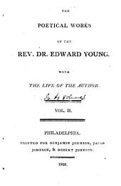 Poetical works of the Rev. Dr. Edward Young: with the life of the author, Volume 2