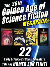 The 26th Golden Age of Science Fiction MEGAPACK ®: Homer Eon Flint