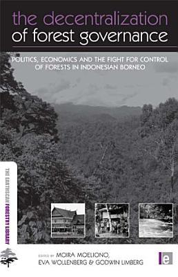 The Decentralization of Forest Governance