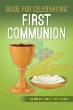 Guide for Celebrating™ First Communion