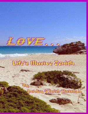 Love    Life s Illusive Zenith
