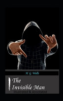 The Invisible Man Annotated & Illustrated