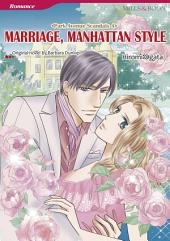 MARRIAGE, MANHATTAN STYLE: Mills & Boon Comics