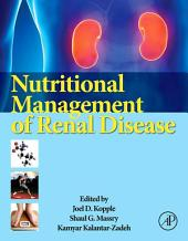 Nutritional Management of Renal Disease: Edition 3