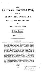 The British Novelists: With an Essay, and Prefaces, Biographical and Critical, Volume 49, Part 1