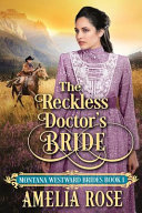 The Reckless Doctor s Bride