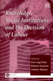 Knowledge, Social Institutions and the Division of Labour