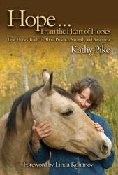 Hope From The Heart Of Horses Book PDF