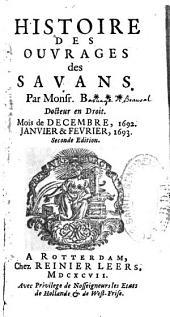 Histoire des ouvrages des sçavans, par M. B****, docteur en droit (H. Basnage, sr de Beauval)