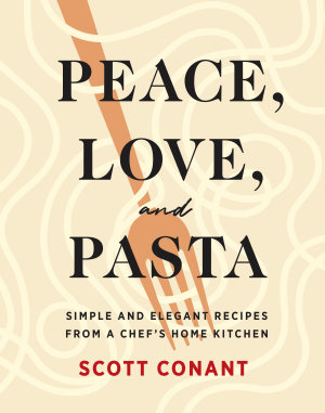 Peace  Love  and Pasta