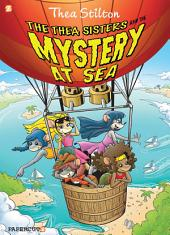 "Thea Stilton Graphic Novels #6: ""The Thea Sisters and the Mystery at Sea"""