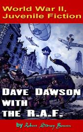 Dave Dawson with the R.A.F.: World War II, Adventure
