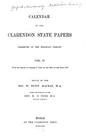 Calendar of the Clarendon State Papers Preserved in the Bodleian Library: 1649-1657, ed. by the Rev. W. Dunn Macray. 1869-76