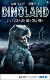 Dino-Land - Folge 01: Die Rückkehr der Saurier