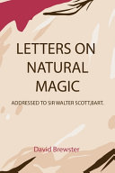 Letters on Natural Magic Addressed to Sir Walter Scott  Bart PDF