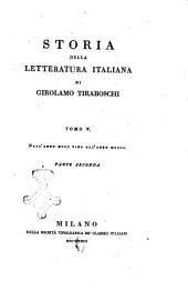Storia della letteratura italiana di Girolamo Tiraboschi: Dall'anno 1300 fino all'anno 1400. Parte seconda, Volume 6