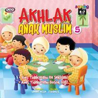 AKHLAK ANAK MUSLIM   5 PDF