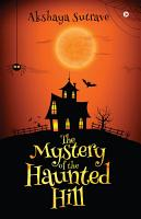 The Mystery of the Haunted Hill PDF