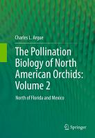 The Pollination Biology of North American Orchids  Volume 2 PDF