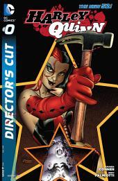 Harley Quinn (2013- ): Director's Cut #0
