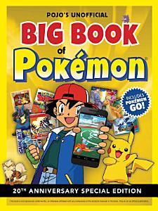 Pojo s Unofficial Big Book of Pokemon Book