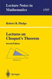 Lectures on Choquet's Theorem: Edition 2