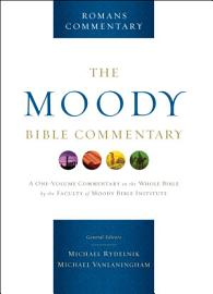 Romans  From The Moody Bible Commentary