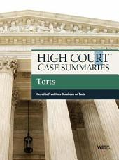 High Court Case Summaries on Torts, Keyed to Franklin, 9th: Edition 9