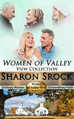 The Women of Valley View Collection  books 4 6