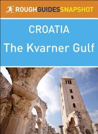 Kvarner Gulf  Rough Guides Snapshot Croatia  PDF