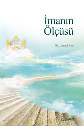 İmanın Ölçüsü : The Measure of Faith (Turkish Edition)