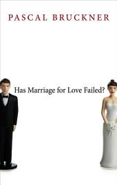 Has Marriage for Love Failed