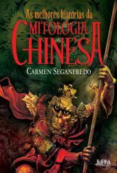 As melhores histórias da mitologia chinesa